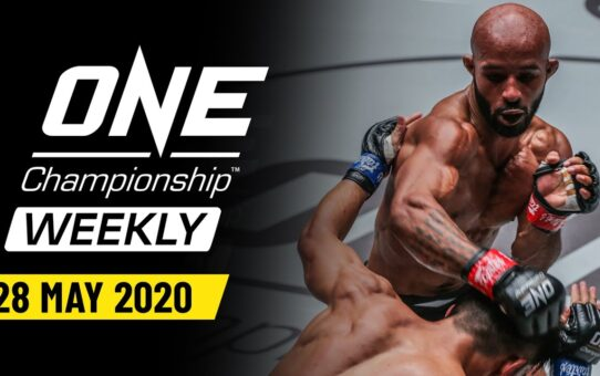 ONE Championship Weekly | 28 May 2020
