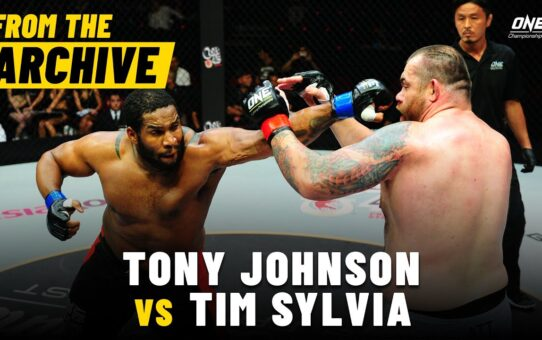 Tony Johnson vs. Tim Sylvia | ONE Championship Full Fight | May 2013