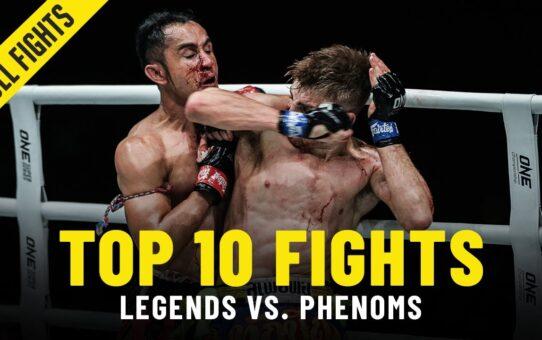Top 10 Legend vs. Phenom Fights In ONE Championship