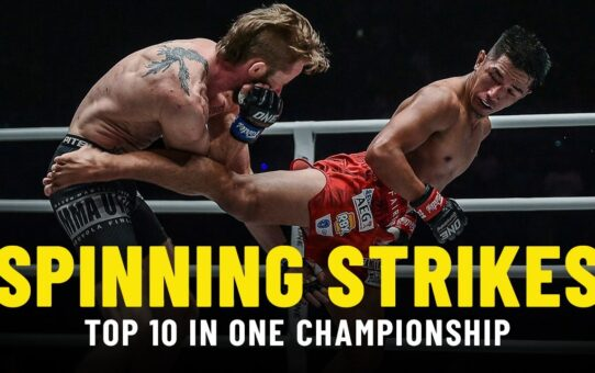 Top 10 Spinning Strikes In ONE Championship