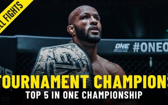 Top 5 Tournament Champions | ONE Championship Full Fights