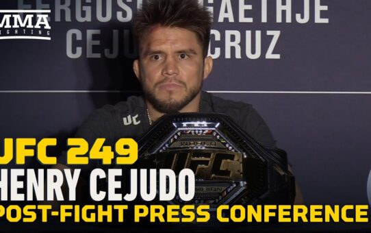 UFC 249: Henry Cejudo Post-Fight Press Conference – MMA Fighting
