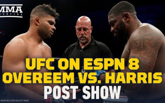 UFC on ESPN 8: Alistair Overeem vs. Walt Harris Post Show