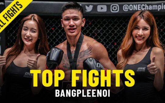 Bangpleenoi's Top Fights
