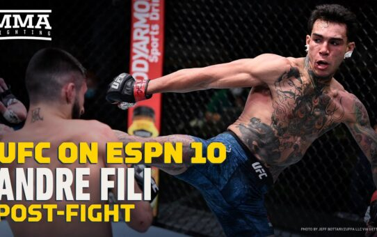 UFC on ESPN 10: Andre Fili Happy Judges 'Got It Right: 'I Just Want To Buy A House' – MMA Fighting
