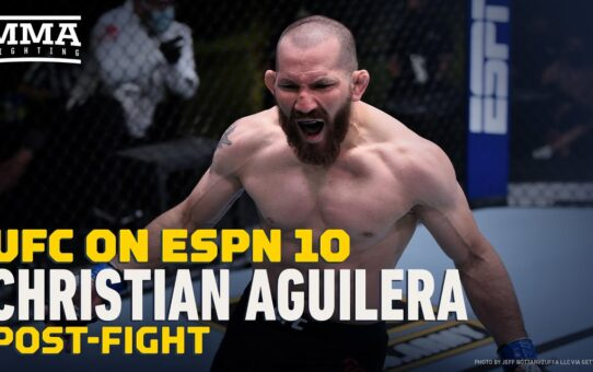 UFC on ESPN 10: Christian Aguilera Not Ready to Quit 'Three Other Jobs' After Debut – MMA Fighting