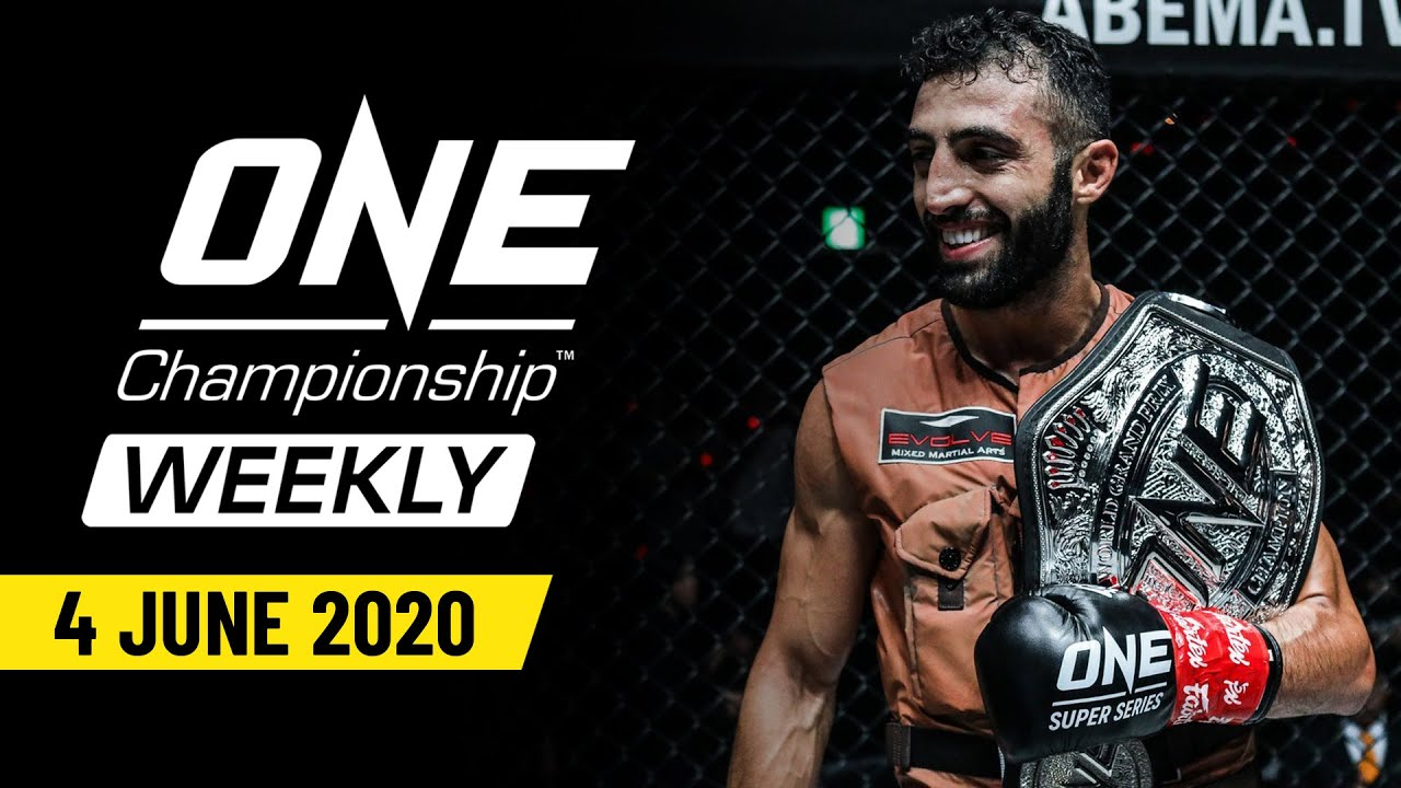ONE Championship Weekly | 4 June 2020