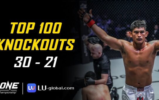 ONE Championship's Top 100 Knockouts | 30 – 21