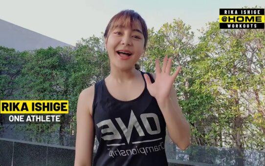 Rika Ishige Flexibility Training | ONE@HOME Workout