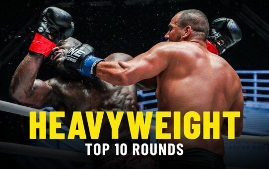 Top 10 Heavyweight Rounds In ONE Championship