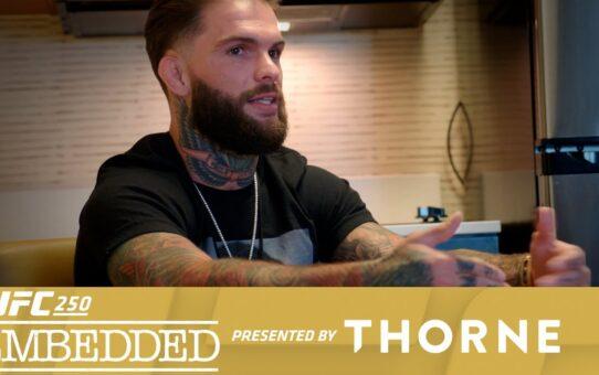 UFC 250 Embedded: Vlog Series – Episode 4