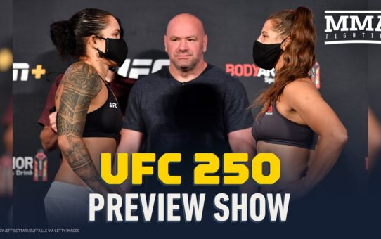 UFC 250 Preview Show – MMA Fighting