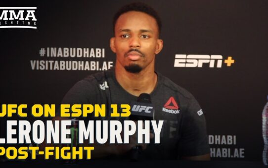 Lerone Murphy Asked Dana White If He Was Worthy of 'If You Don't KNow, Now You Know' – MMA Fighting