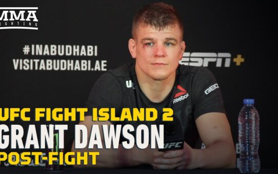 UFC Fight Island 2: Grant Dawson Says He's 'Heavier Than a Welterweight Right Now' – MMA Fighting