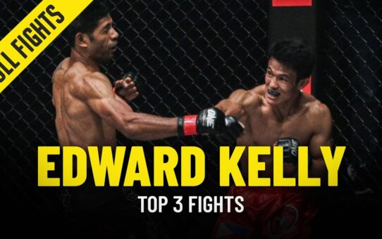 Edward Kelly's Top 3 Fights