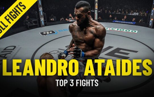 Leandro Ataides' Top 3 Fights