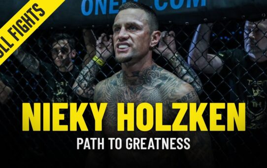 Nieky Holzken's Path To Greatness | ONE Full Fights & Features