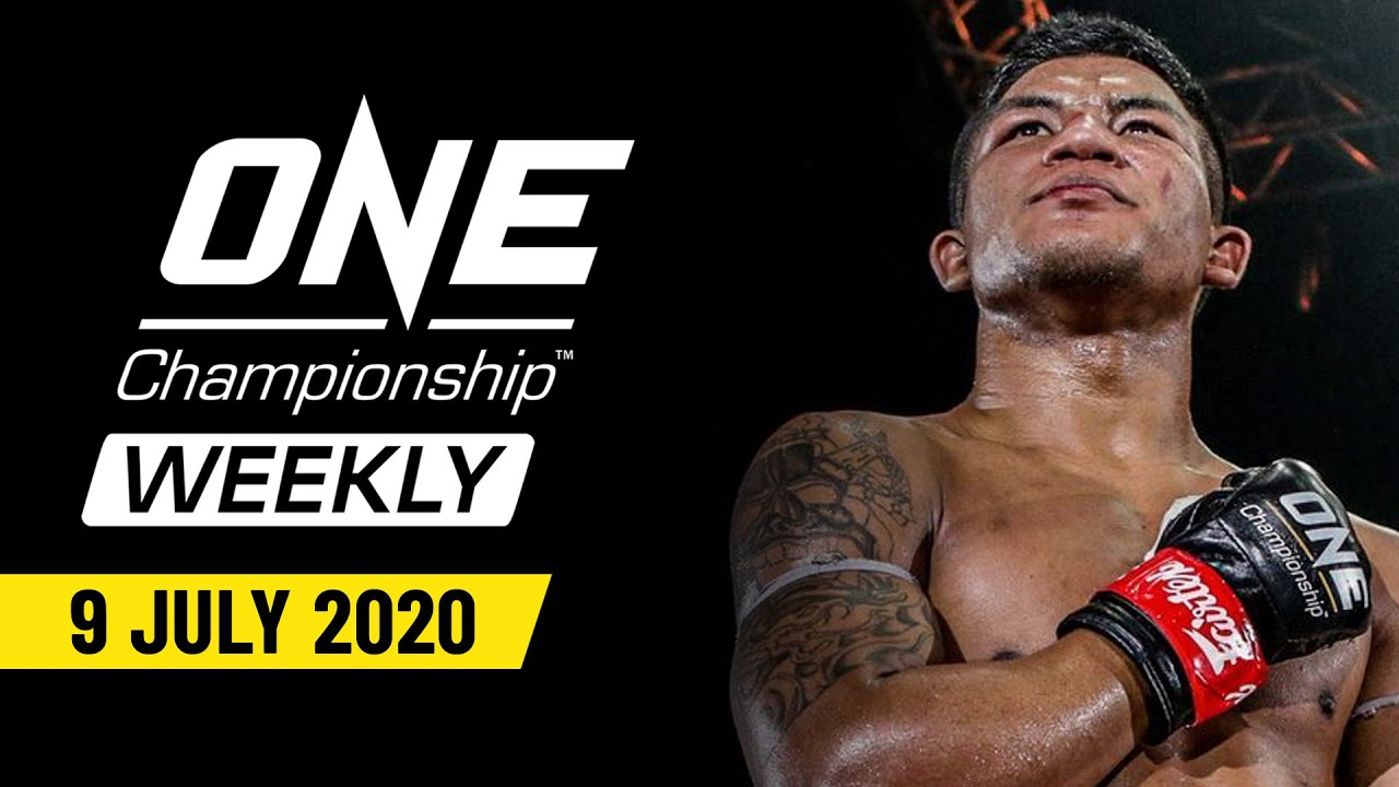 ONE Championship Weekly | 9 July 2020