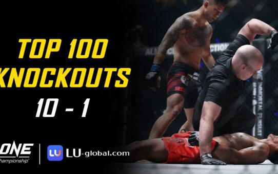 ONE Championship's Top 100 Knockouts | 10 – 1