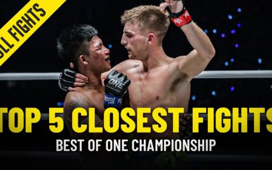 The 5 Closest Fights In ONE Championship