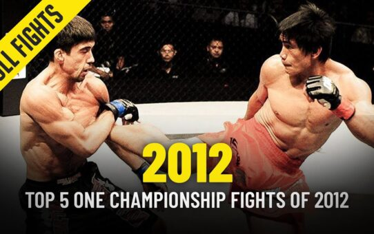 Top 5 ONE Championship Fights Of 2012