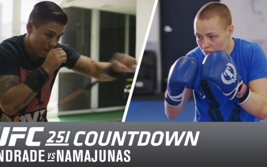 UFC 251 Countdown: Andrade vs Namajunas 2