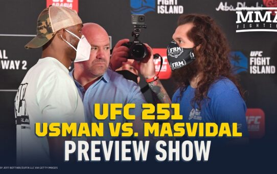 UFC 251 Preview Show – MMA Fighting