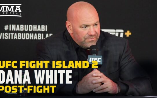 UFC Fight Island 2: Dana White Post-Fight Press Conference – MMA Fighting