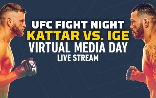 UFC Fight Night Calvin Kattar vs Dan Ige Virtual Media Day Live Stream
