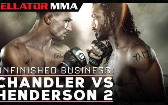 Unfinished Business: Chandler vs Henderson 2