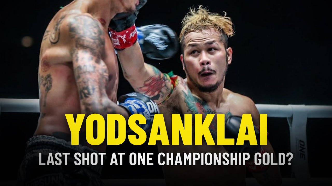 Yodsanklai's Last Shot At ONE Championship Gold?