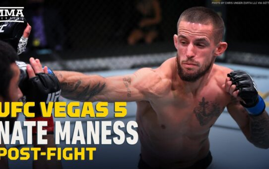 Nate Maness Reflects On 3 Low Blows From Johnny Munoz Jr At UFC Vegas 5 – MMA Fighting