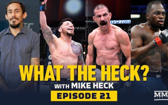 What the Heck: Episode 21 (w/'Chito' Vera, Brunson, Pichel, and Pineda) – MMA Fighting