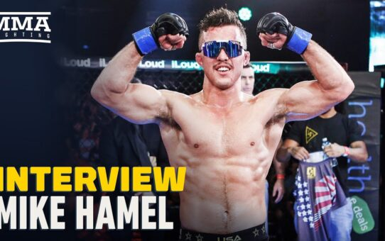 Mike Hamel: I'm Adam Borics' Worst Nightmare, He Just Doesn't Know It Yet – MMA Fighting
