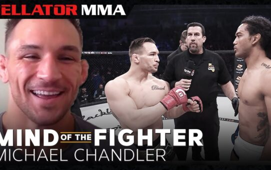 Mind of the Fighter | Michael Chandler – Bellator 243