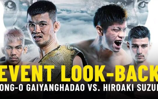 Nong-O vs. Suzuki Event Look-Back | ONE Championship Up Close
