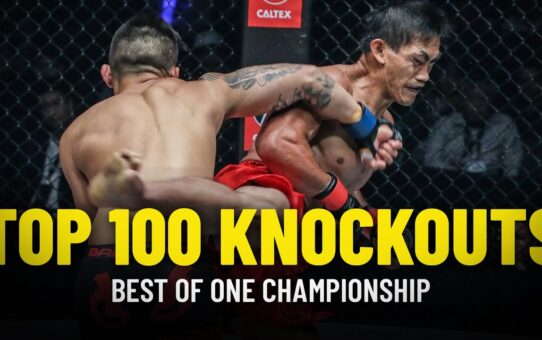 ONE Championship's Top 100 Knockouts