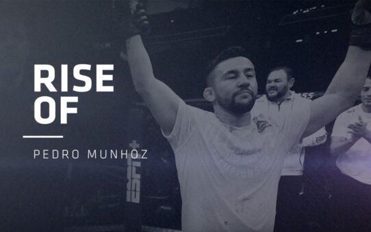 Rise Of Pedro Munhoz