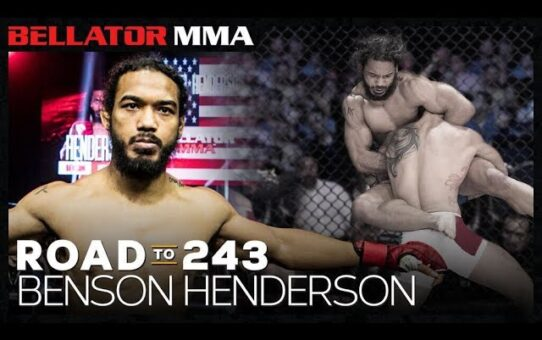 Road to 243 Benson Henderson | Bellator MMA