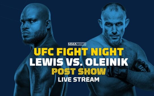 UFC Vegas 6: Derrick Lewis vs Alexei Oleinik Post Show Live Stream – MMA Fighting