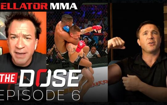 Bellator MMA Presents The Dose | Episode 6