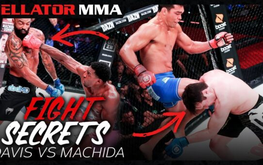 Fight Secrets | Davis vs. Machida | Bellator MMA