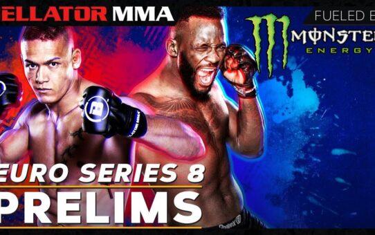 Monster Energy Prelims | Bellator Euro Series 8: Edwards vs. Van Steenis