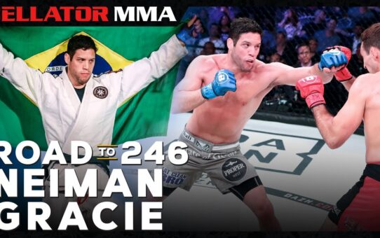 Road to 246: Neiman Gracie | Bellator MMA