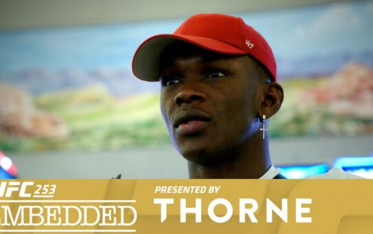 UFC 253 Embedded: Vlog Series – Episode 1