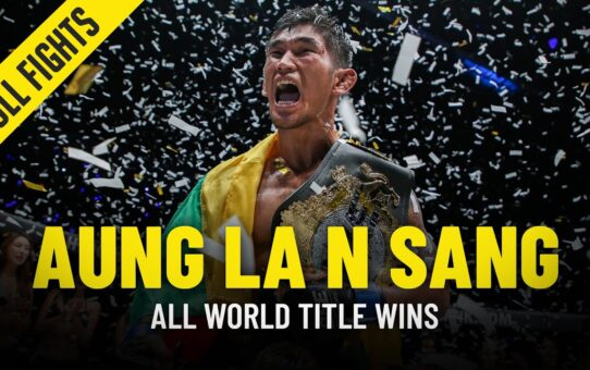 Every Aung La N Sang World Title Win In ONE Championship