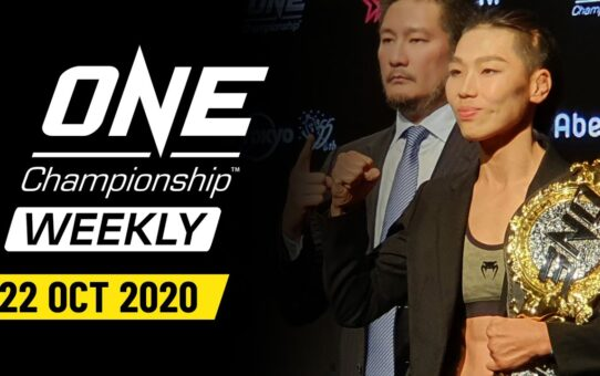 ONE Championship Weekly | 22 October 2020