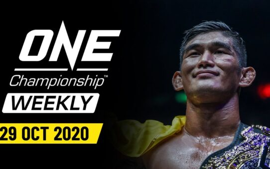 ONE Championship Weekly | 29 October 2020