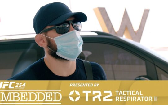 UFC 254 Embedded: Vlog Series – Episode 1