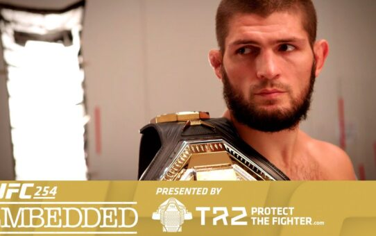 UFC 254 Embedded: Vlog Series – Episode 3